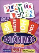 PLAY TO LEARN - JOGO DE CARTAS - ANTONIMOS