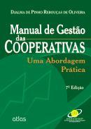 MANUAL DE GESTAO DAS COOPERATIVAS - UMA ABORDAGEM PRATICA - 7º ED