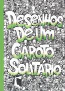 DESENHOS DE UM GAROTO SOLITARIO