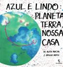 AZUL E LINDO - PLANETA TERRA, NOSSA CASA - 16ª ED