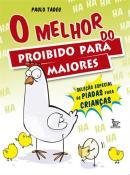 MELHOR DO PROIBIDO PARA MAIORES, O