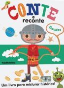 CONTE E RECONTE - PARA GAROTOS - 2ª ED