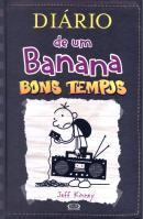 DIARIO DE UM BANANA - VOL. 10 - BONS TEMPOS
