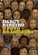 O POVO BRASILEIRO - A FORMACAO E O SENTIDO DO BRASIL - 3 ª ED