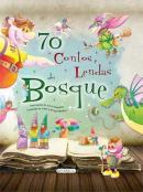 70 CONTOS E LENDA DO BOSQUE