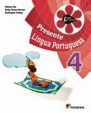 PROJETO PRESENTE - LINGUA PORTUGUESA - 4º ANO - 4º ED