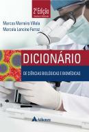 DICIONARIO DE CIENCIAS BIOLOGICAS E BIOMEDICAS - 2º ED