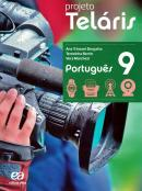 PROJETO TELARIS PORTUGUES 9º ANO - 2º ED