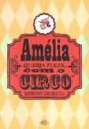 AMELIA QUERIA FUGIR COM O CIRCO