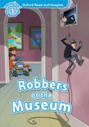 OXFORD READ AND IMAGINE 1 - ROBBERS AT THE MUSEUM