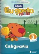 EU GOSTO MAIS - CALIGRAFIA - VOL. 3 - 3º ED