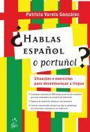 HABLAS ESPANOL O PORTUNOL?