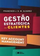 GESTAO ESTRATEGICA DE CLIENTES - KEY ACCOUNT MANAGEMENT