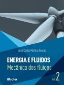 ENERGIA E FLUIDOS - VOL. 2 - MECANICA DOS FLUIDOS