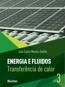 ENERGIA E FLUIDOS VOL. 3 - TRANSFERENCIA DE CALOR
