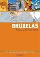 BRUXELAS - SEU GUIA PASSO A PASSO