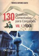 130 QUESTOES COMENTADAS PARA CONCURSOS VOL. 1 - FISICA