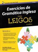 EXERCICIOS DE GRAMATICA INGLESA PARA LEIGOS - 2ª ED