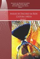 ANALISE DO DISCURSO EM REDE - CULTURA E MIDIA - VOL. 2