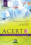 ACERTO - ACELERANDO A RECUPERACAO TOTAL POS-OPERATORIA - 3ª ED
