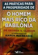 MELHORES PRATICAS PARA A PROSPERIDADE EXTRAIDAS DE, AS - O HOMEM MAIS RICO DA BABILONIA