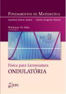 FUNDAMENTOS DE MATEMATICA - FISICA PARA LICENCIATURA