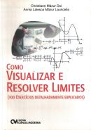 COMO VISUALIZAR E RESOLVER LIMITES