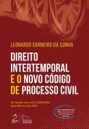 DIREITO INTERTEMPORAL E O NOVO CODIGO DE PROCESSO CIVIL