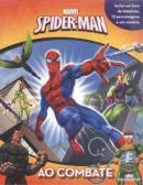 SPIDER-MAN - AO COMBATE