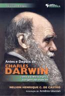 ANTES E DEPOIS DE CHARLES DARWIN - COMO A CIENCIA EXPLICA A ORIGEM DA ESPECIES