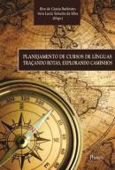 PLANEJAMENTO DE CURSOS DE LINGUAS TRACANDO ROTAS, EXPLORANDO CAMINHOS