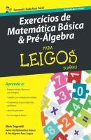 EXERCICIOS DE MATEMATICA BASICA E PRE - ALGEBRA PARA LEIGOS - 2ª ED