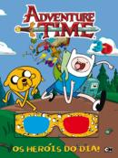 ADVENTURE TIME - HEROIS DO DIA, OS - LIVRO 3D