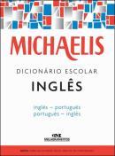 MICHAELIS DICIONARIO ESCOLAR INGLES - 3ª ED