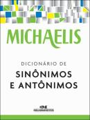 MICHAELIS DICIONARIO DE SINONIMOS E ANTONIMOS - 3ª ED  - MEL - MELHORAMENTOS