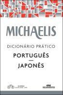 MICHAELIS DICIONARIO PRATICO PORTUGUES - JAPONES - 3ª ED