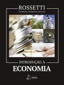 INTRODUCAO A ECONOMIA - 21ª EDICAO