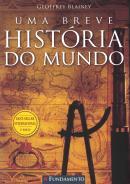 BREVE HISTORIA DO MUNDO, UMA - 3ª ED