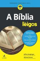 BIBLIA PARA LEIGOS, A