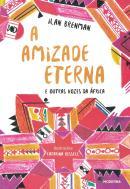 AMIZADE ETERNA E OUTRAS VOZES DA AFRICA, A - 1ª ED
