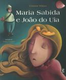 MARIA SABIDA E JOAO DO UIA