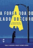 FORCA DO LADO OBSCURO, A - 1ª ED