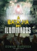 BATALHA DOS ILUMINADOS, A