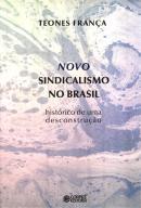 NOVO SINDICALISMO NO BRASIL