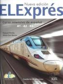 ELEXPRES - CURSO INTENSIVO DE ESPANOL A1-A2-B1 - CUADERNO DE EJERCICIOS - NUEVA EDICION