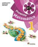 PROJETO PRESENTE MATEMATICA 1º ANO - 4ª ED