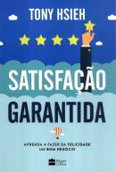 SATISFACAO GARANTIDA - 2ª ED