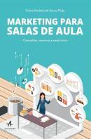 MARKETING PARA A SALA DE AULA - 1ª ED