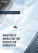 GESTAO E ANALISE DE RISCO DE CREDITO - 9ª ED REVISTA E ATUALIZADA