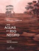 NAS AGUAS DO RIO NEGRO
